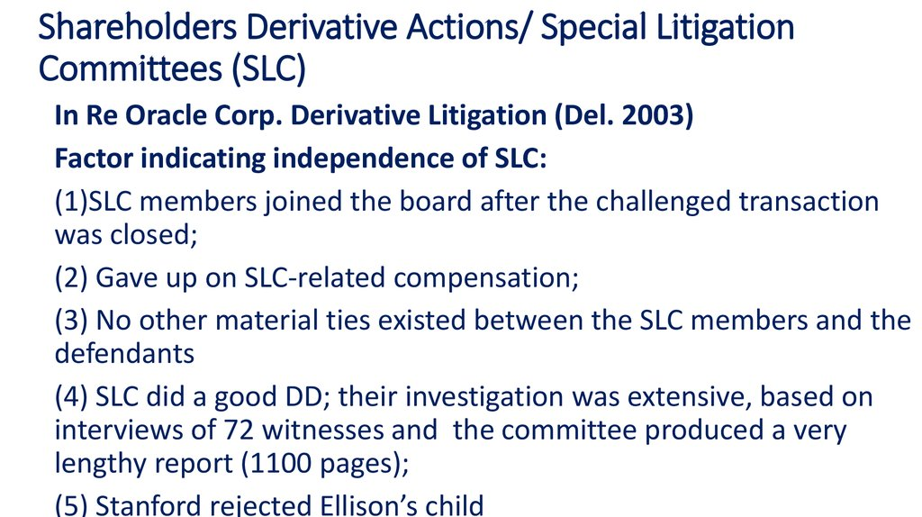 Shareholders Derivative Actions/ Special Litigation Committees (SLC)