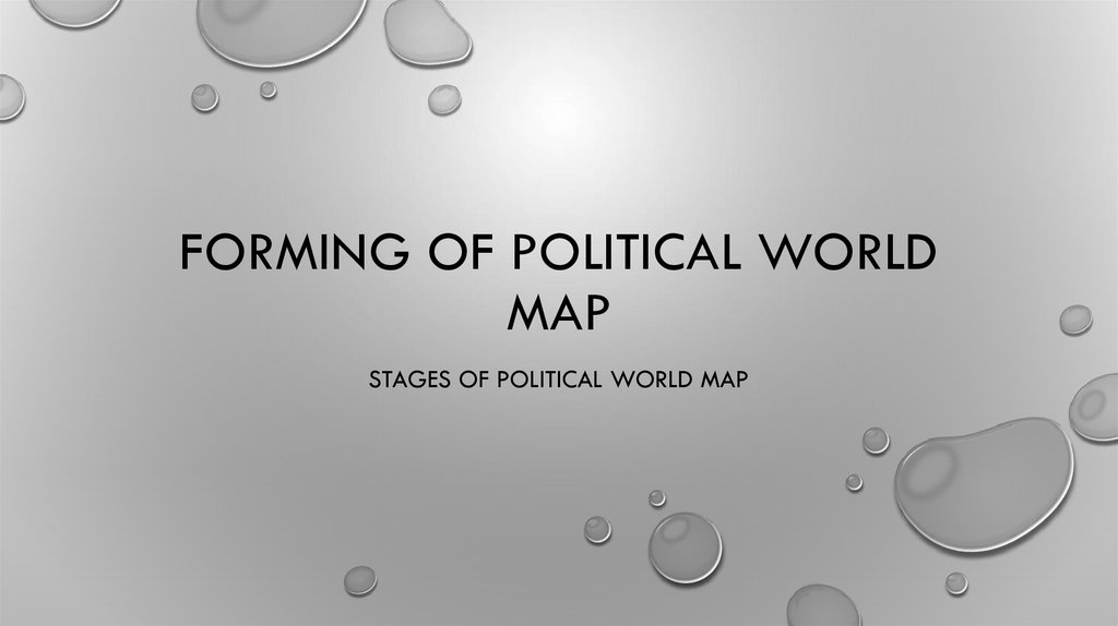 Forming of political world map