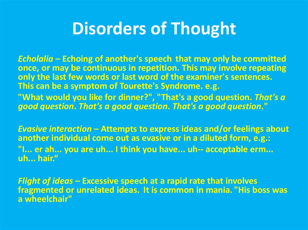 Disorders of Thought
