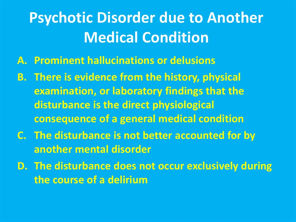 Secondary Psychotic Disorders