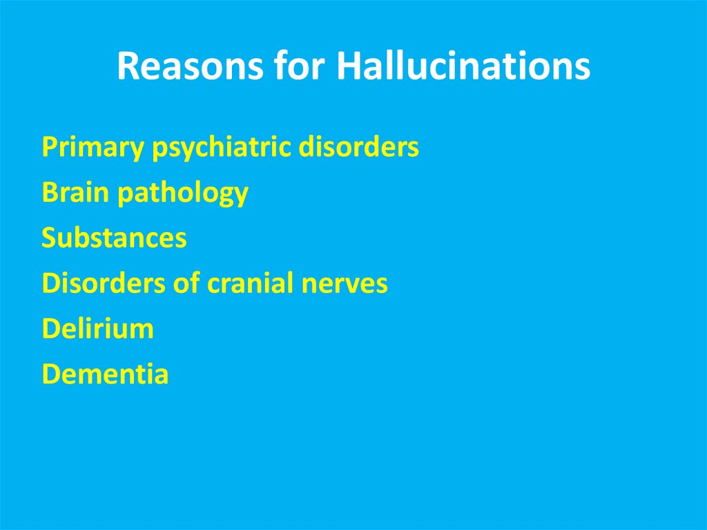 Reasons for Hallucinations