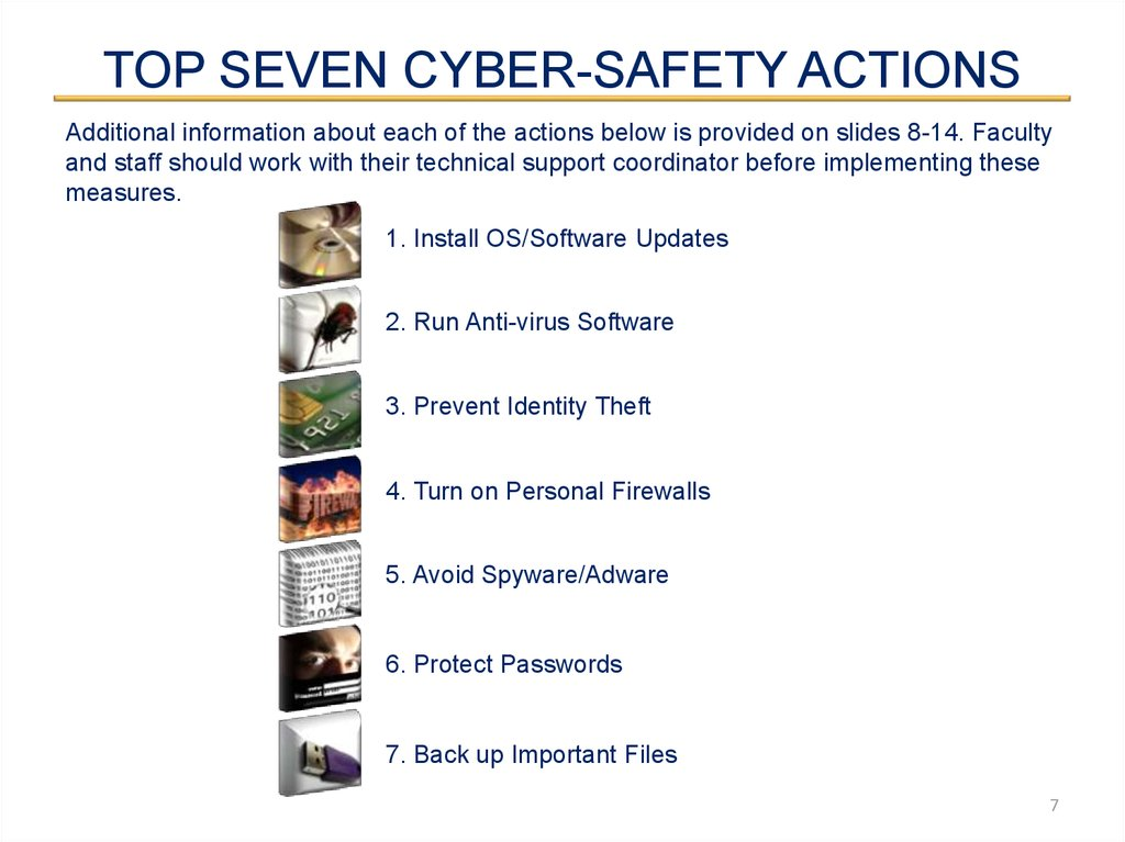 TOP SEVEN CYBER-SAFETY ACTIONS