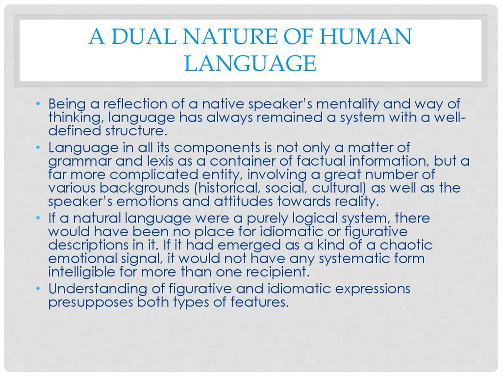 a dual nature of human language