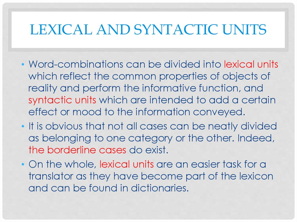Lexical and syntactic units