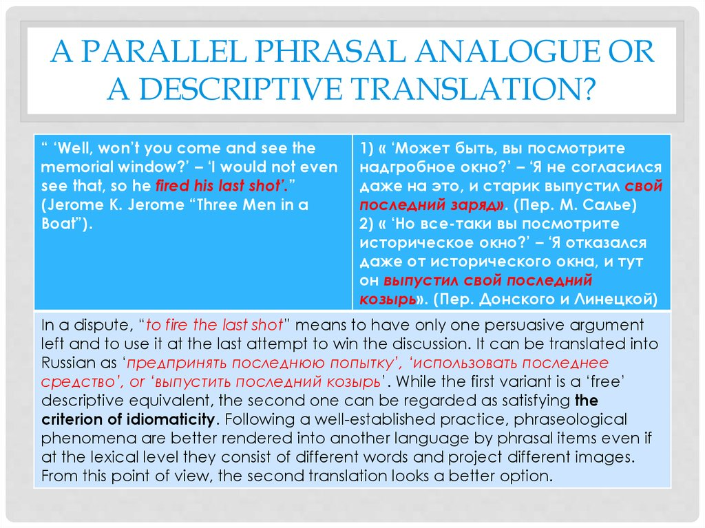 A parallel Phrasal analogue or a descriptive translation?