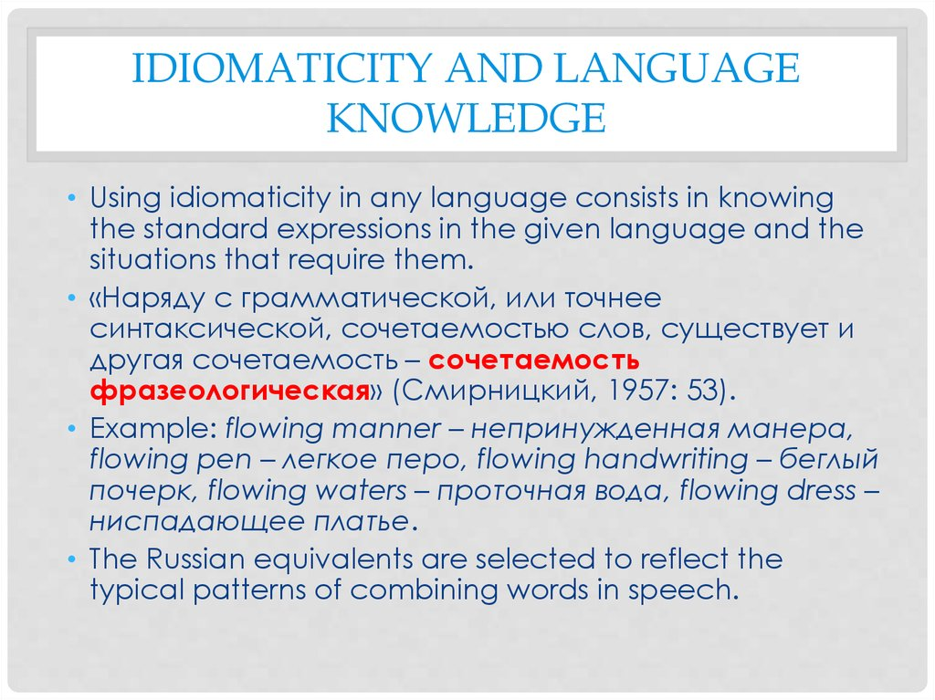 Idiomaticity and language knowledge