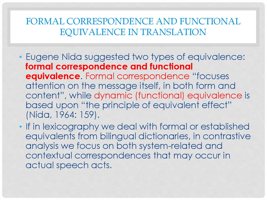 Formal correspondence and functional equivalence in translation