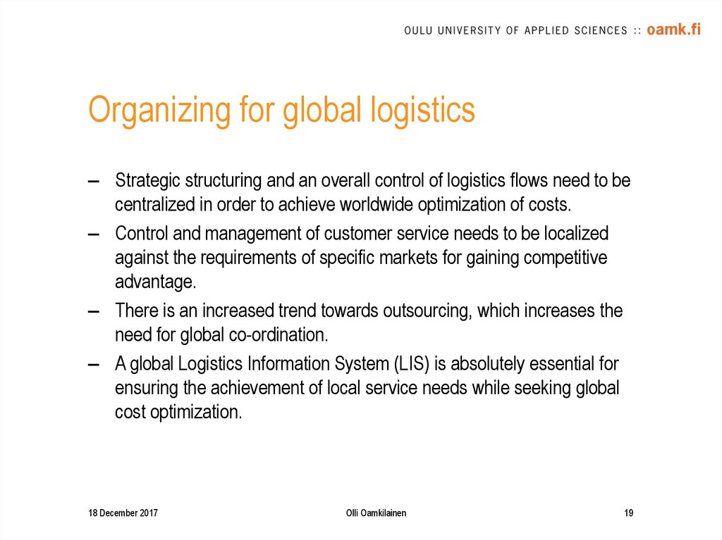 Organizing for global logistics