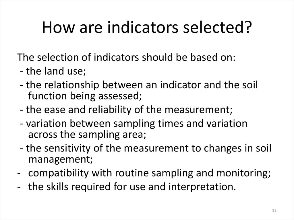 How are indicators selected?