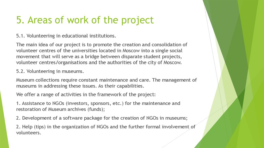 5. Areas of work of the project