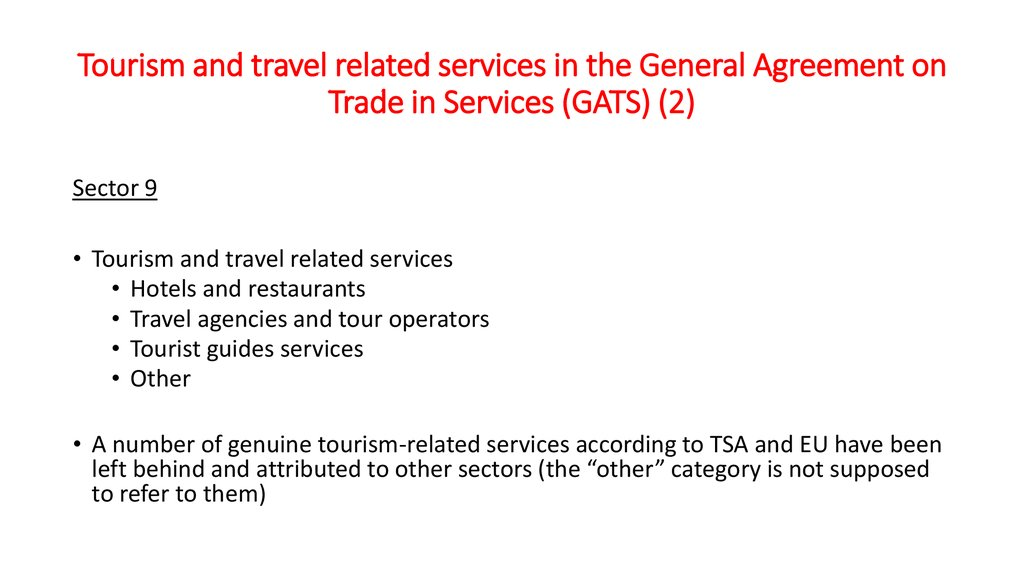 World tourism market defining and understanding the world tourism tourism and travel related services in the general agreement on trade in services gats platinumwayz