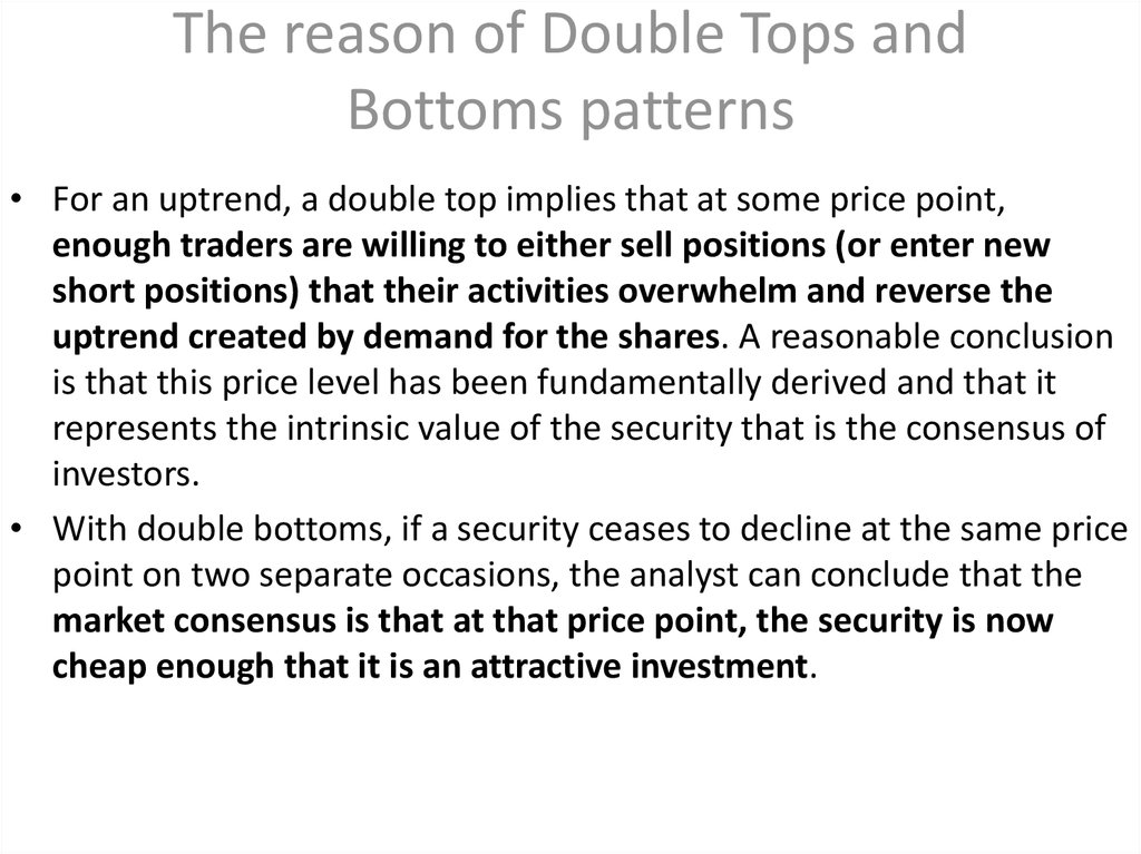 The reason of Double Tops and Bottoms patterns