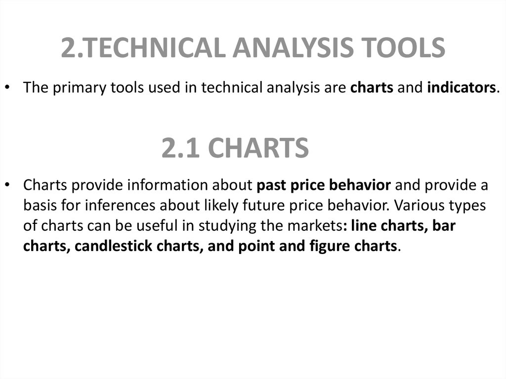 2.TECHNICAL ANALYSIS TOOLS