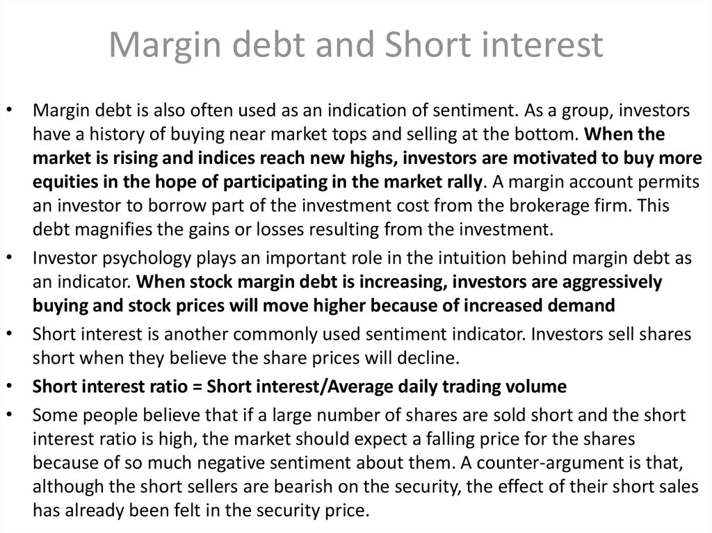 Margin debt and Short interest