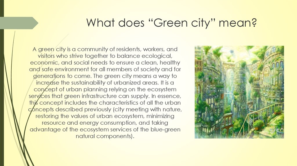 "What does ""Green city"" mean?"
