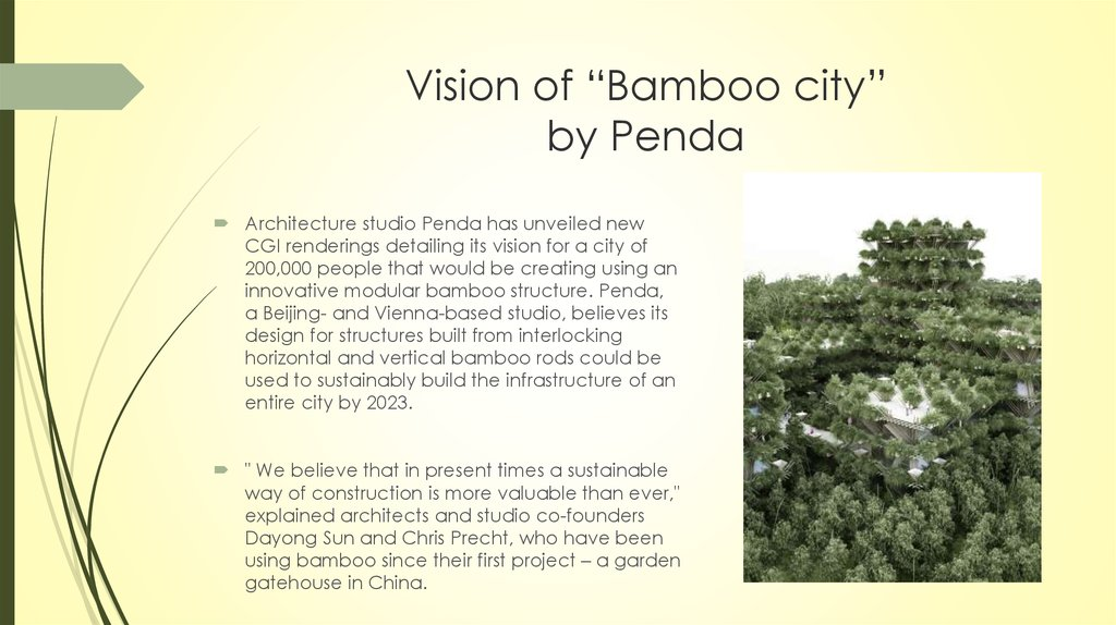 "Vision of ""Bamboo city"" by Penda"