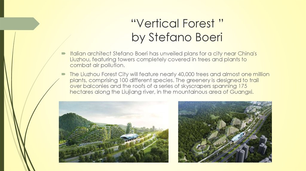 """Vertical Forest "" by Stefano Boeri"