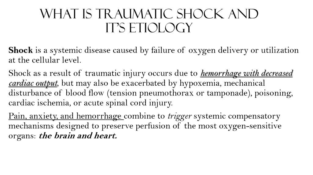 What is traumatic shock and It's etiology