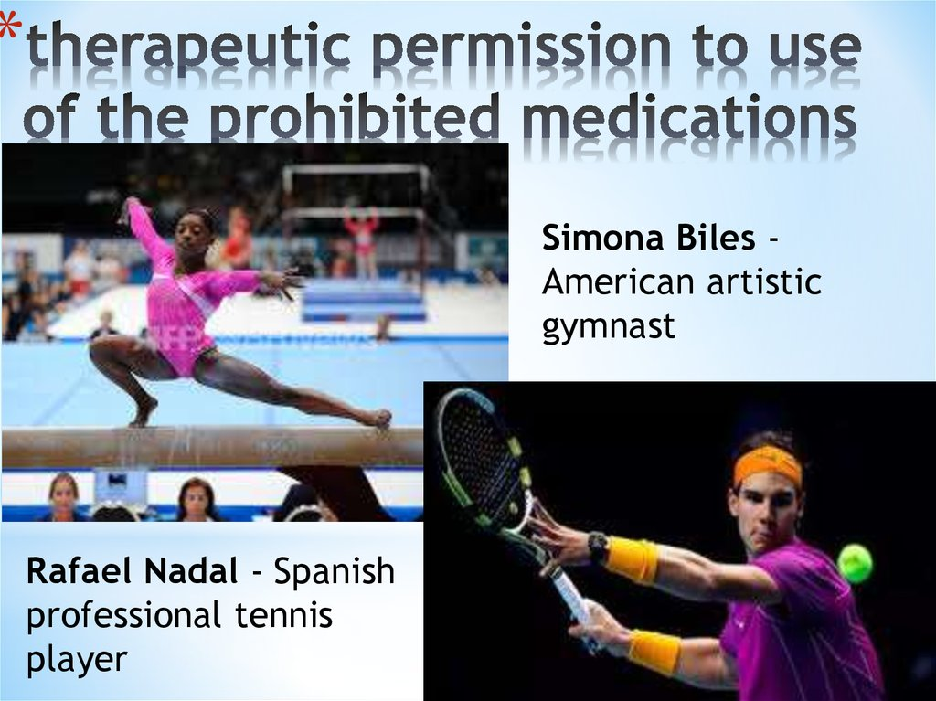 therapeutic permission to use of the prohibited medications