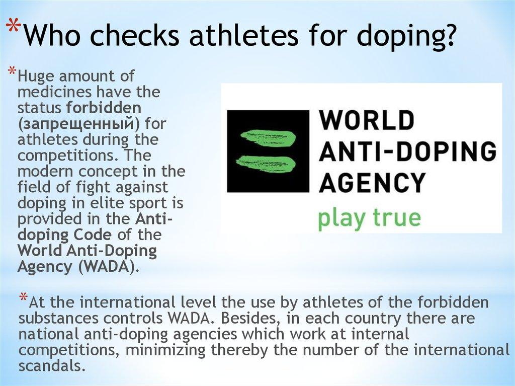 Who checks athletes for doping?