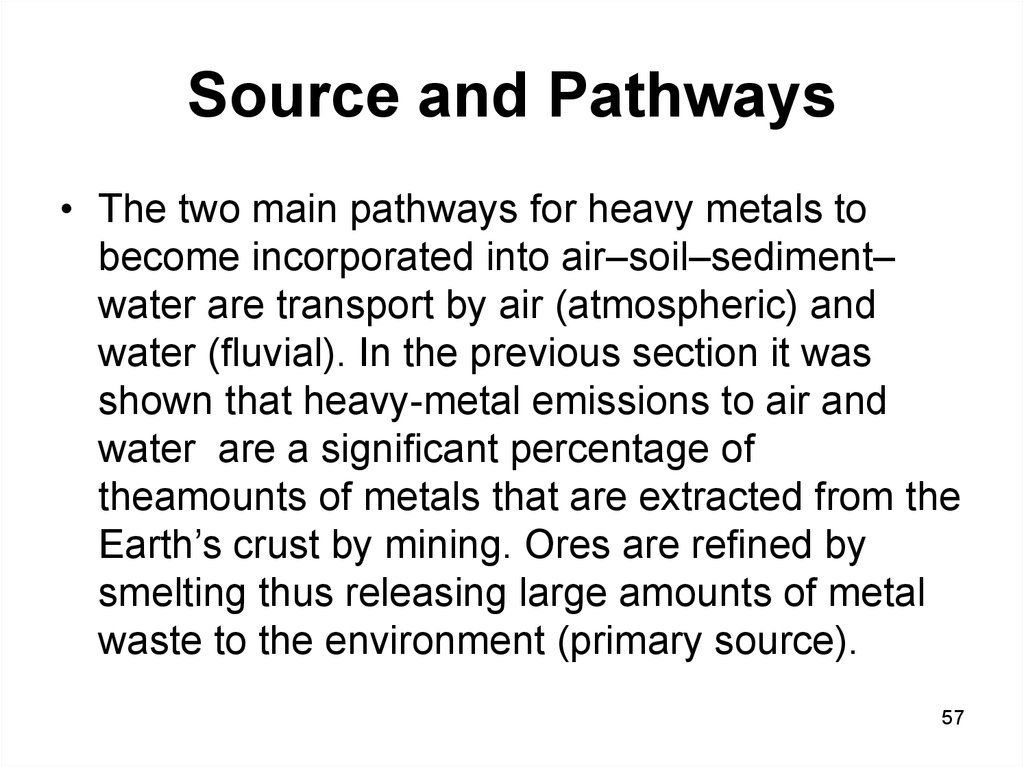 Source and Pathways