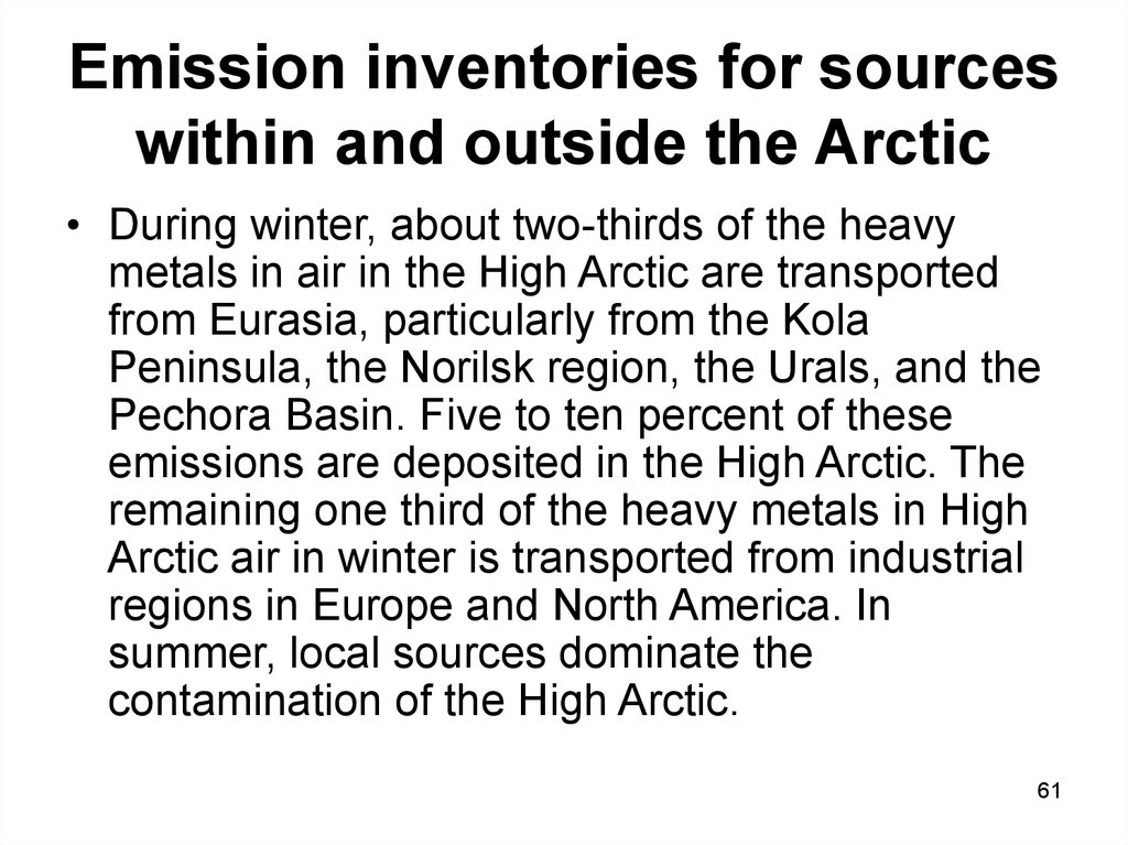 Emission inventories for sources within and outside the Arctic