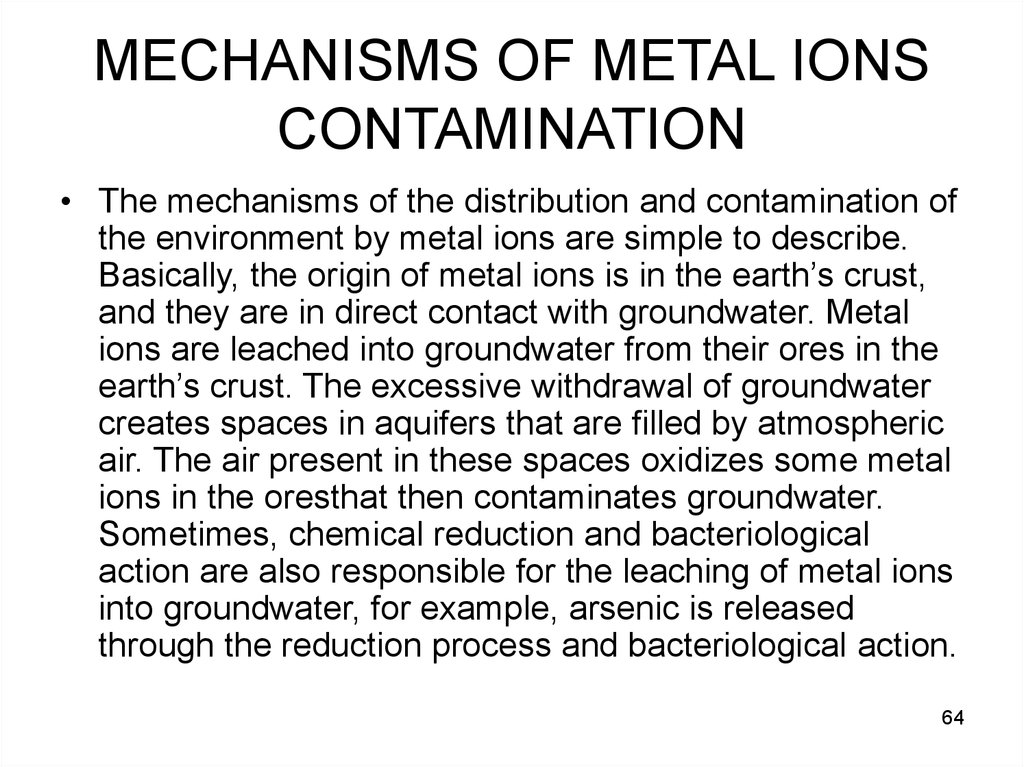MECHANISMS OF METAL IONS CONTAMINATION