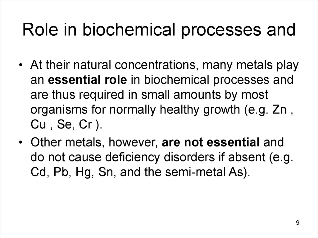 Role in biochemical processes and