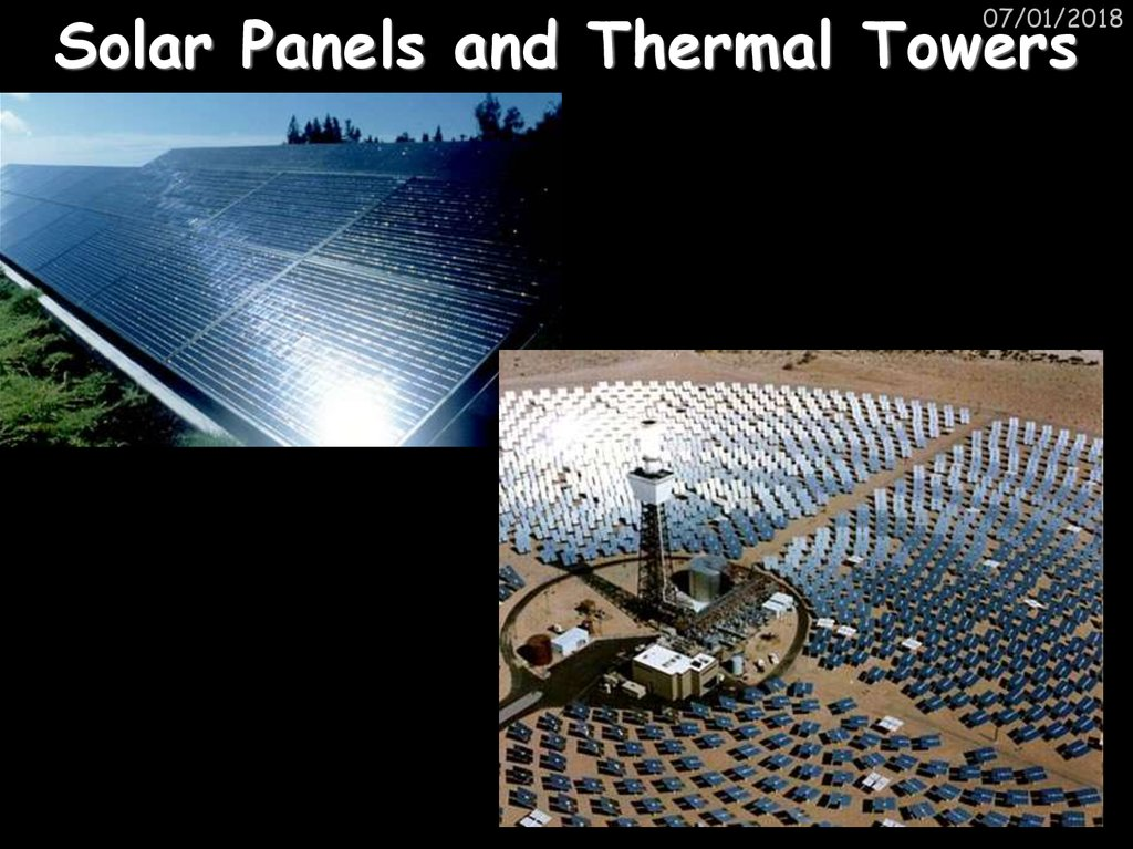 Solar Panels and Thermal Towers