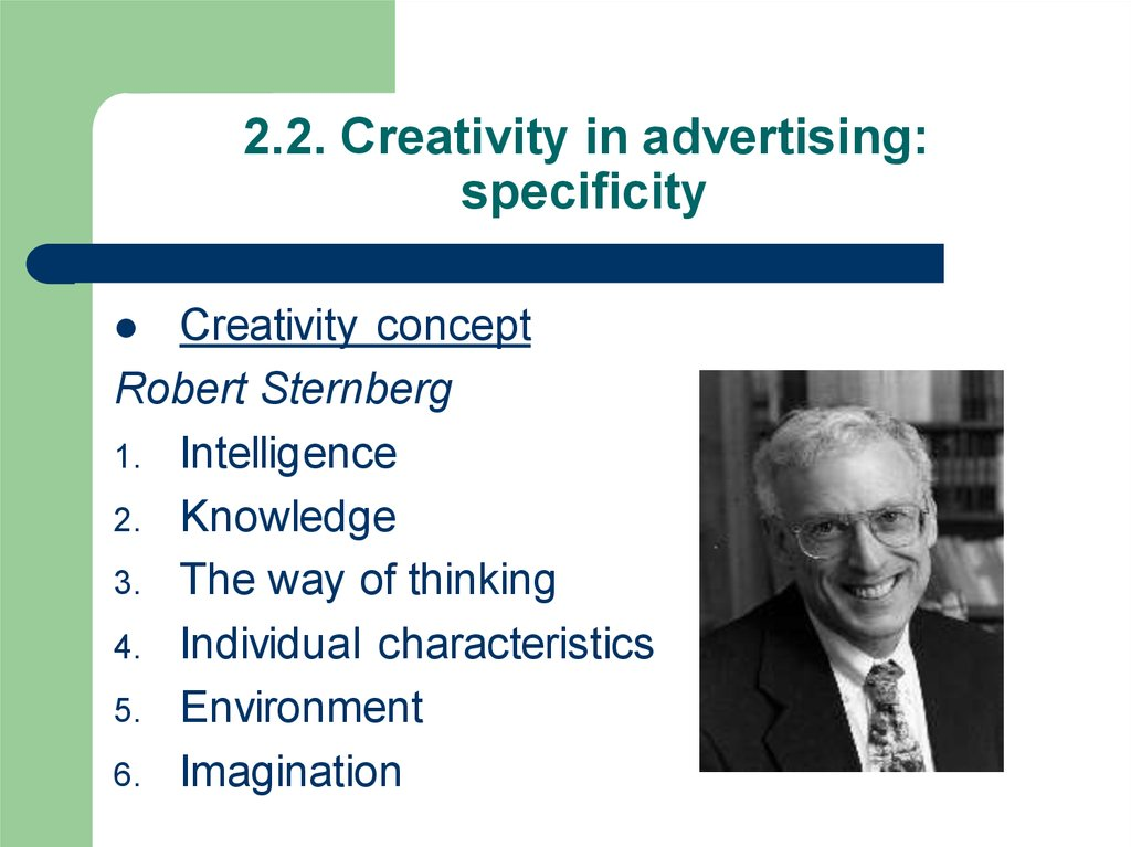 2.2. Creativity in advertising: specificity