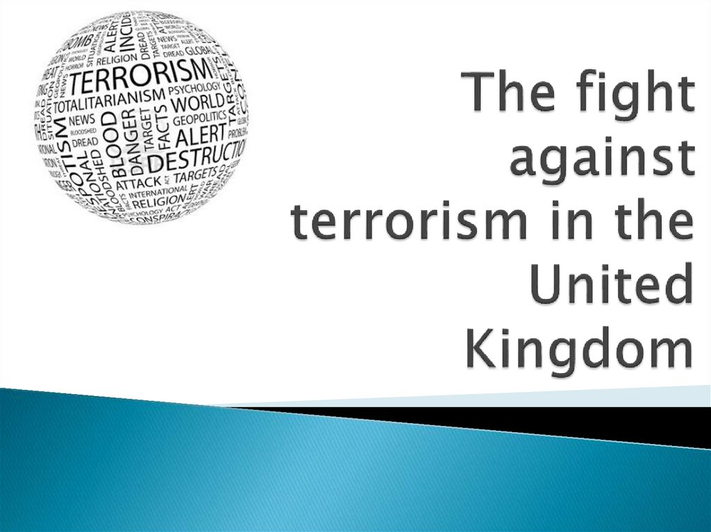 The fight against terrorism in the United Kingdom