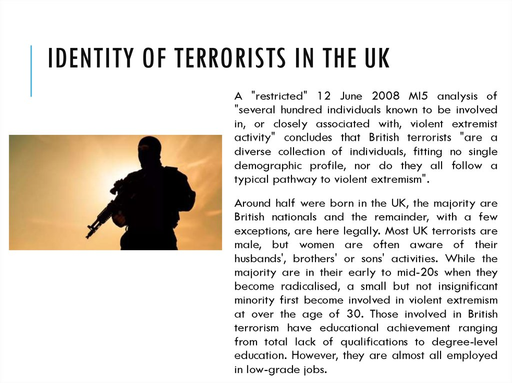 Identity of terrorists in the UK