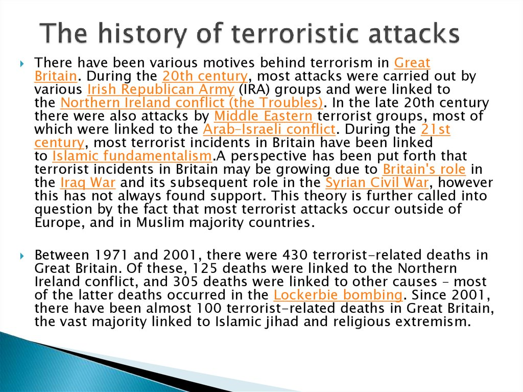 The history of terroristic attacks