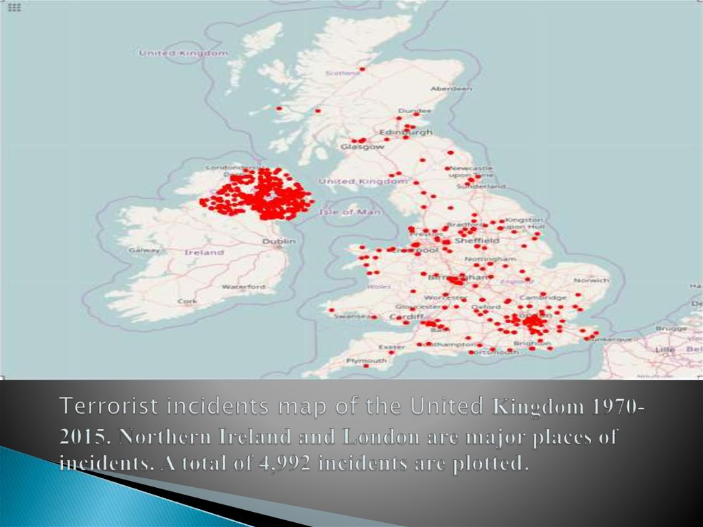 Terrorist incidents map of the United Kingdom 1970-2015. Northern Ireland and London are major places of incidents. A total of