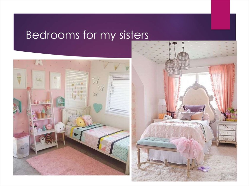 Bedrooms for my sisters