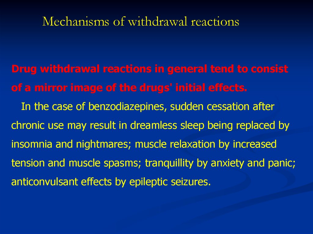 Mechanisms of withdrawal reactions