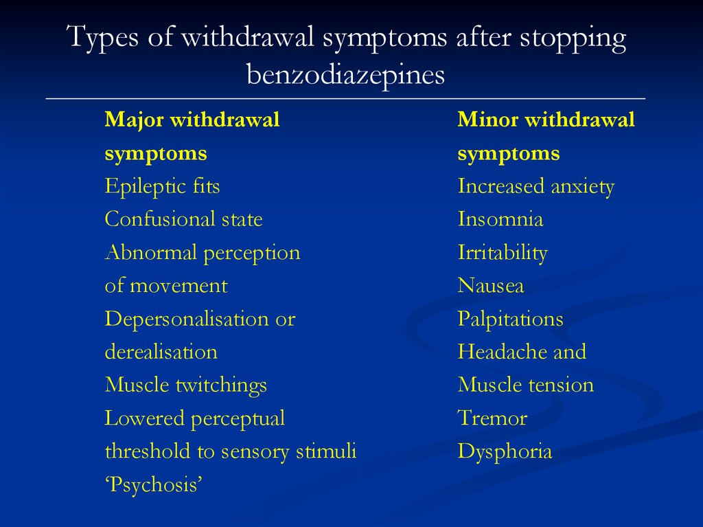 Types of withdrawal symptoms after stopping benzodiazepines