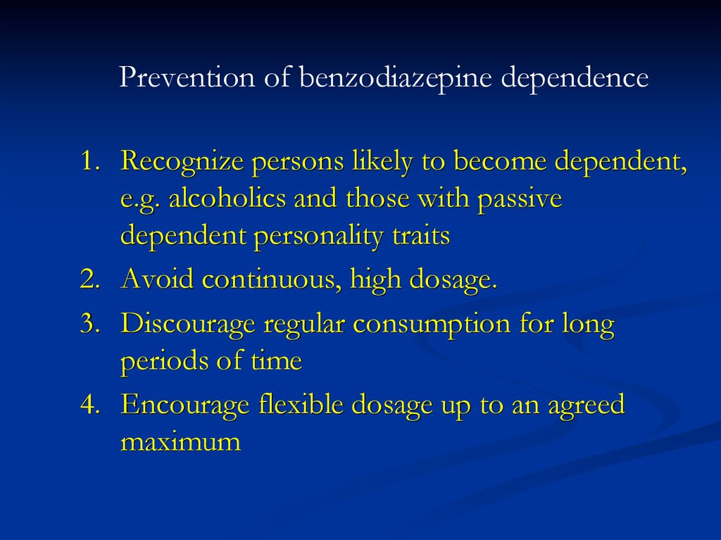 Prevention of benzodiazepine dependence