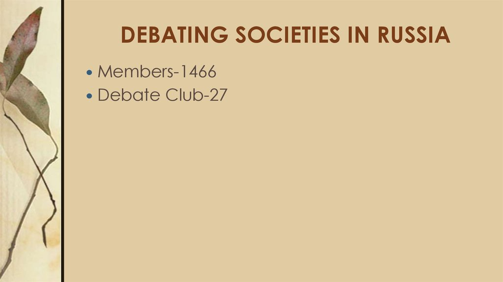DEBATING SOCIETIES IN RUSSIA