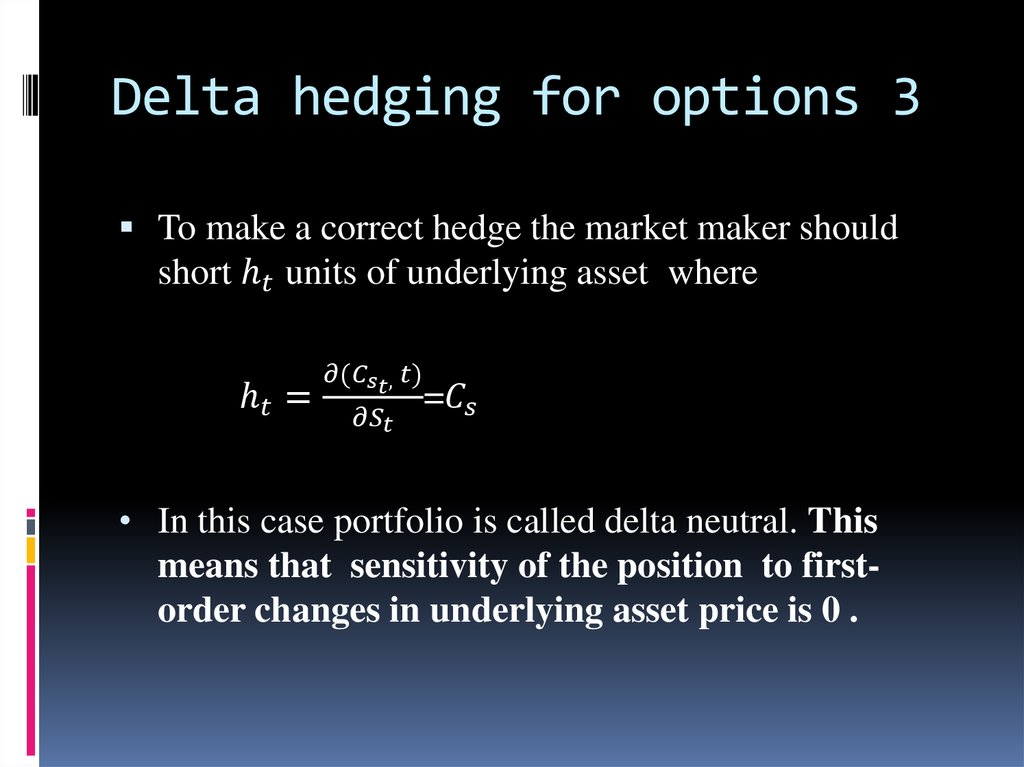 Delta hedging for options 3