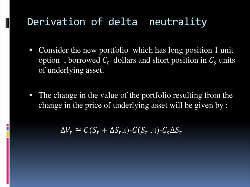 Derivation of delta neutrality