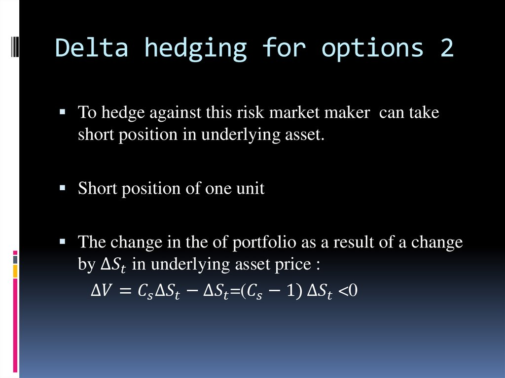 Delta hedging for options 2