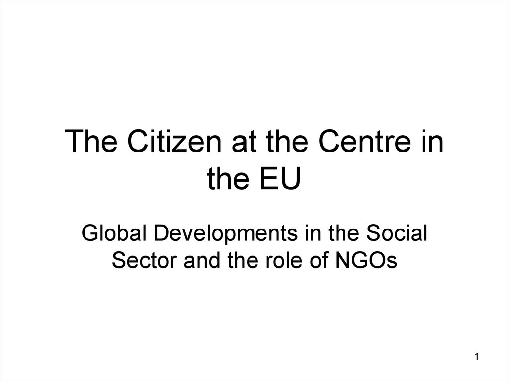 The Citizen at the Centre in the EU