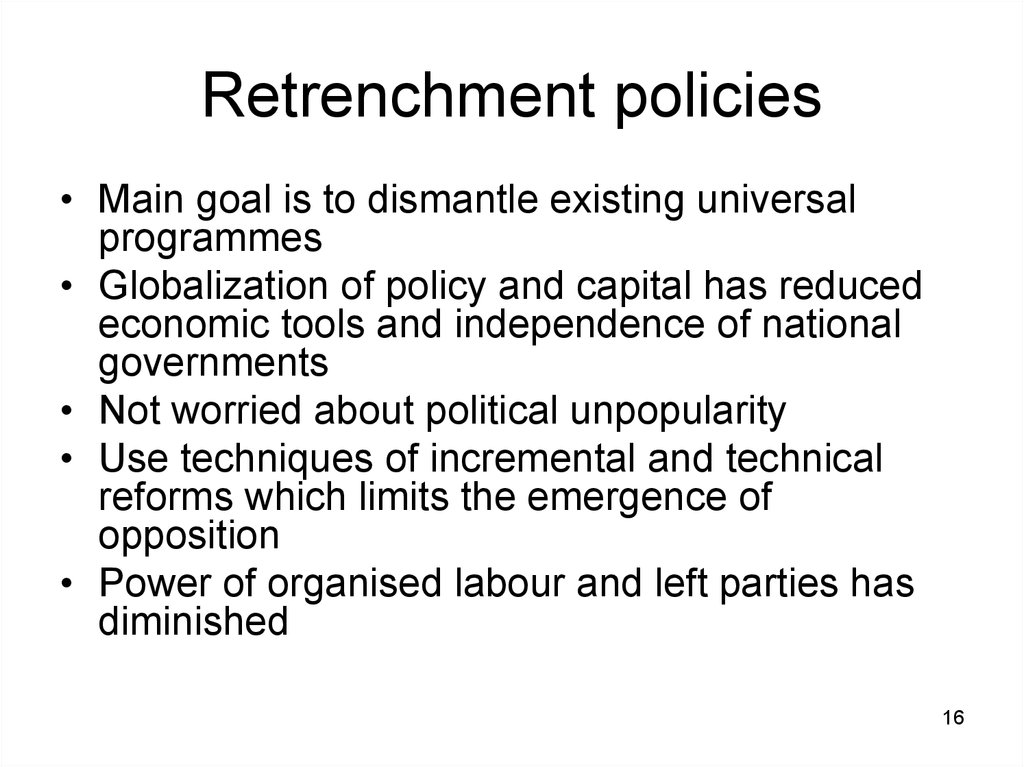 Retrenchment policies
