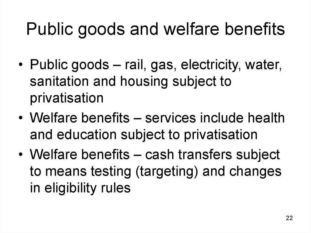 Public goods and welfare benefits