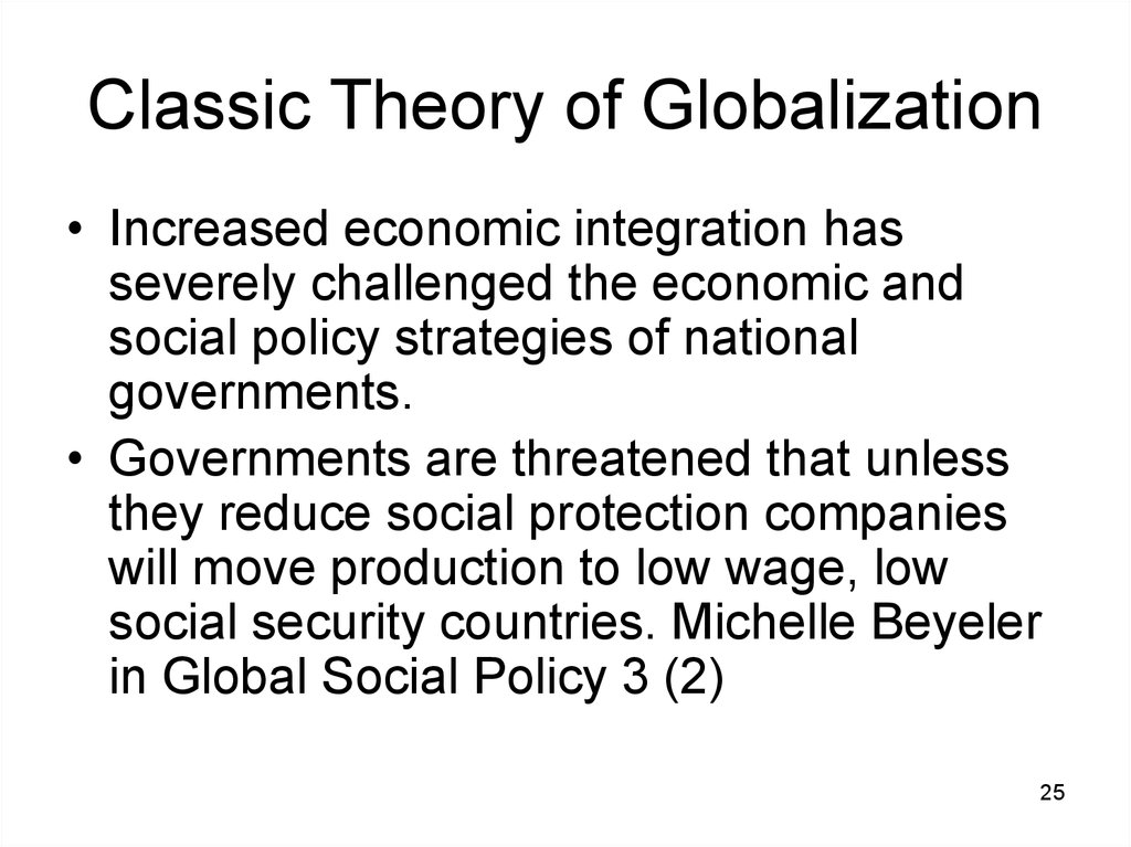 Classic Theory of Globalization