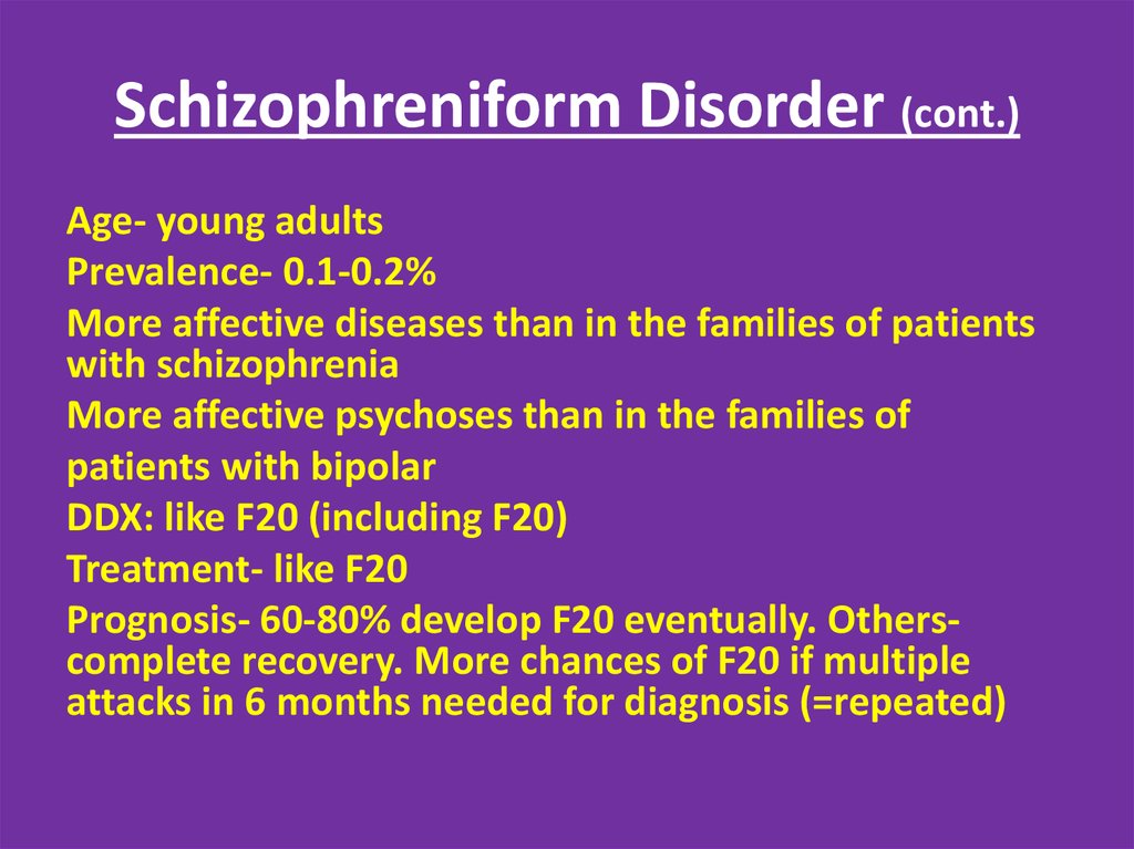 Shizophreniform Disorder: Specifiers