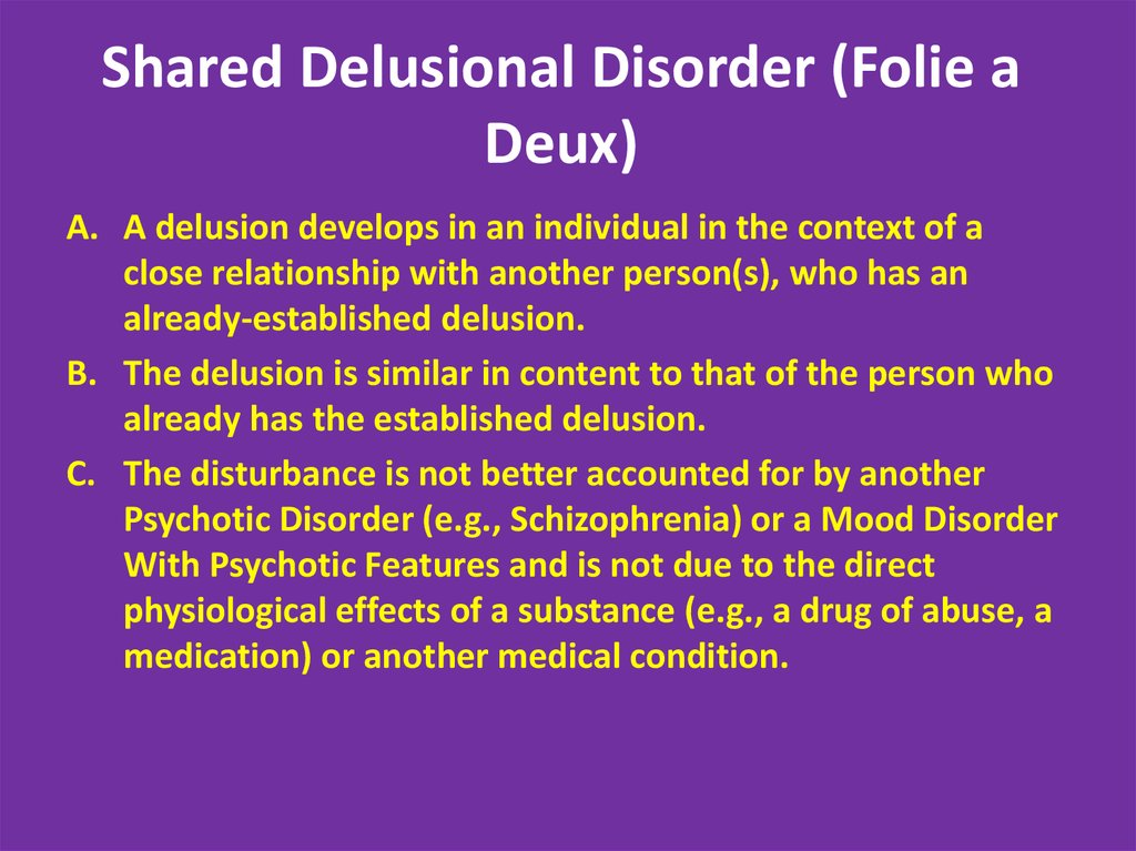 Delusional Disorder (cont.)