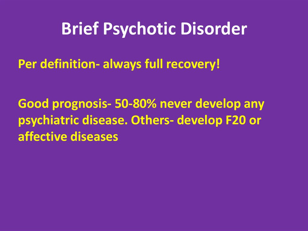 Brief Psychotic Disorder