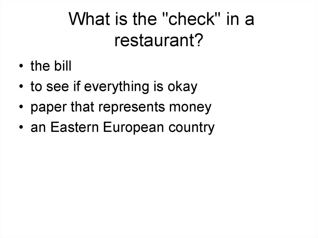 "What is the ""check"" in a restaurant?"